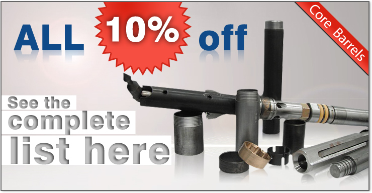 Drilling Products Supply - Core Barrels - All 10% off